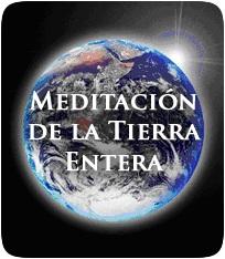 MEDITACION DE LA TIERRA ENTERA