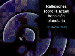 REFLEXION SOBRE LA ACTUAL TRANSICION PLANETARIA